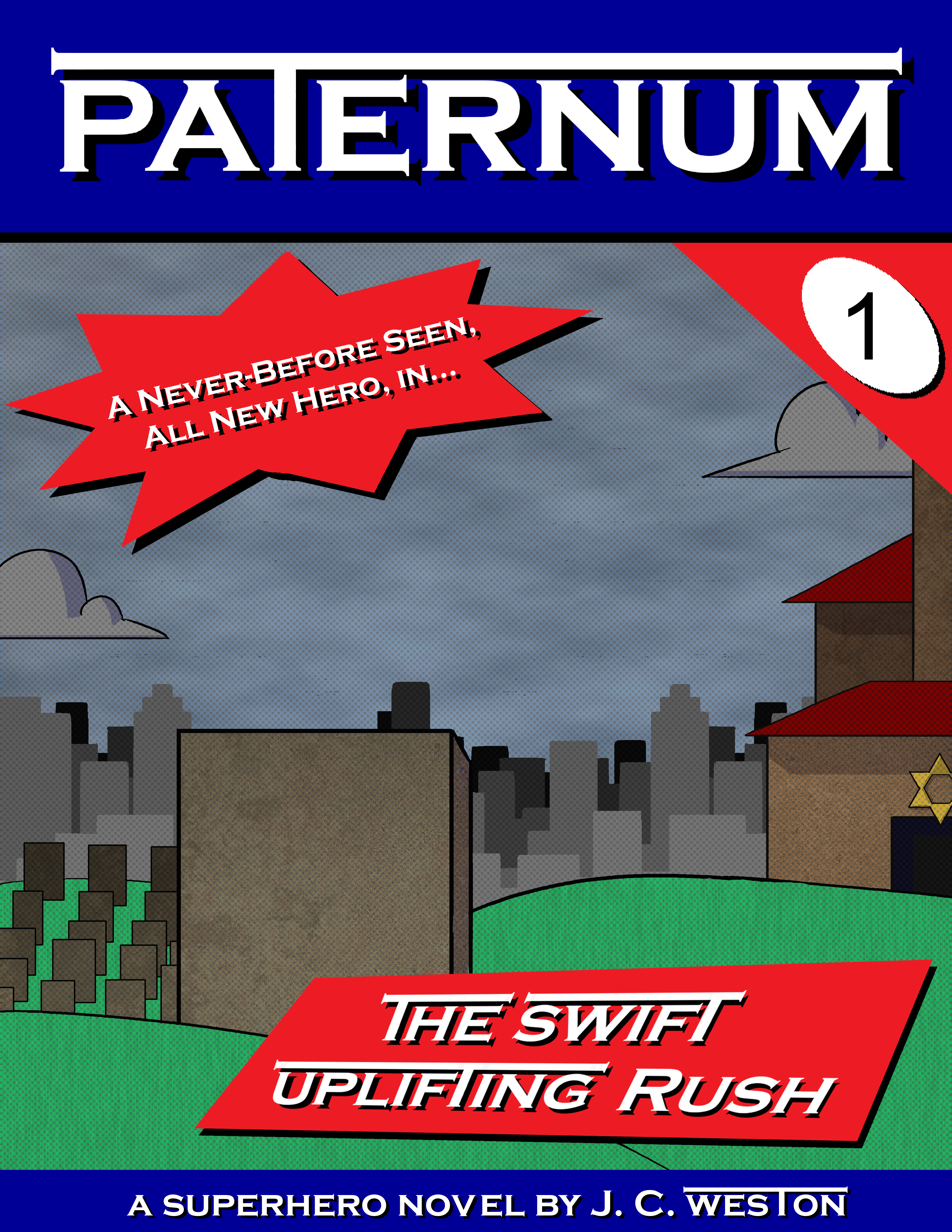 """The cover of the first book of Paternum, titled """"the Swift Uplifting Rush"""". It depicts one particular grave in a Jewish cemetery, on an overcast day, with a city skyline in the background."""